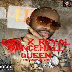 Dancehall Queen (feat. Royal)