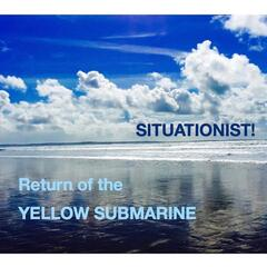 Return of the Yellow Submarine