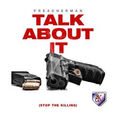 Talk About It (Stop the Killing)