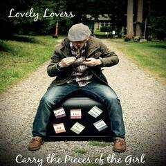 Carry the Pieces of the Girl