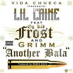 Another Bala (feat. Kid Frost, Grimm & OG Kid)