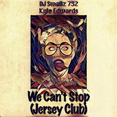 We Can't Stop (Jersey Club)