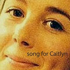 Song for Caitlyn