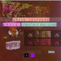 G.R.A.V.E: Introduction of Grave Leathers