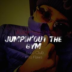 Jumpin' out the Gym