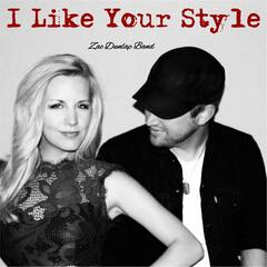 I Like Your Style (feat. Hannah Dunlap)