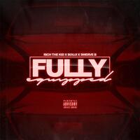 Fully Equipped (feat. Bouji & Rich the Kid)