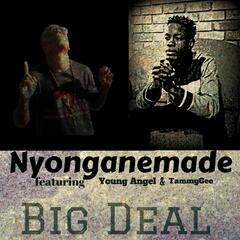 Big Deal (feat. Young Angel & Tammygee)
