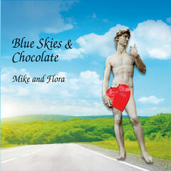 Blue Skies and Chocolate