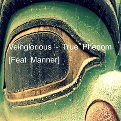 True Phenom (feat. Manner)