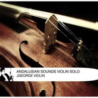 Andalusian Sounds (Violin Solo)