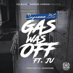 Gas Was Off (feat. Ju)