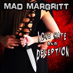 Love, Hate and Deception