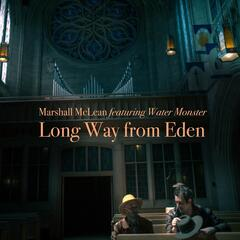 Long Way from Eden (feat. Water Monster)