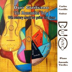 Duo Guitiano - The Romantics, Vol. I: 19th Century Music for Guitar and Piano