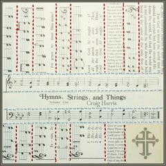 Hymns, Strings, And Things, Vol. 1