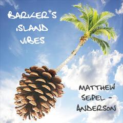 Barker's Island Vibes