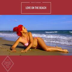 Love on the Beach (Ruff Loaderz Tropical Mix) [feat. Lawreigna]