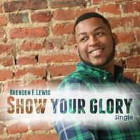 Show Your Glory - Single
