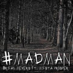 #Madman - Single (feat. Mista Prosper)
