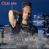 Just for One Night (Club Mix)