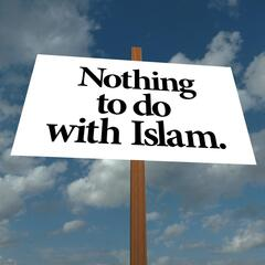 Nothing to Do with Islam