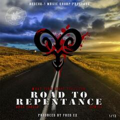 What Your Heart Tells You: Road to Repentance Series