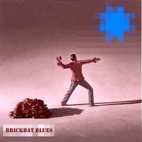 Brickbat Blues