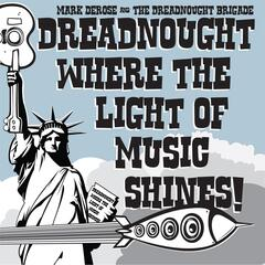 Dreadnought Where the Light of Music Shines!