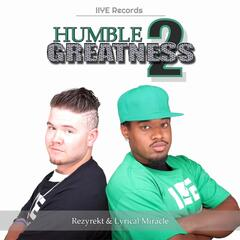Humble Greatness 2