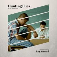 Hunting Flies (Original Motion Picture Soundtrack)