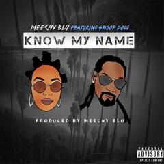 Know My Name (feat. Snoop Dogg)