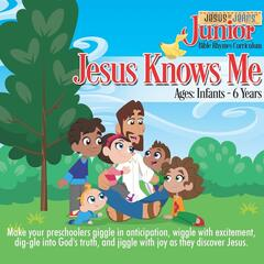 Bible Rhymes Curriculum: Jesus Knows Me