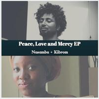 Peace, Love and Mercy - EP