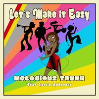 Let's Make It Easy (feat. Leslie Armstead)