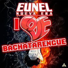 I Love Bachatarengue - EP