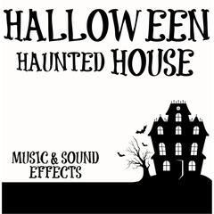 Halloween Haunted House Music & Sound Effects