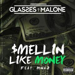 $mellin Like Money (feat. MNAJ)
