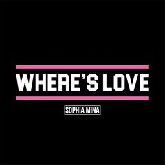 Where's Love (Radio Edit)