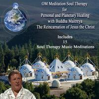 Om Meditation Soul Therapy for Personal and Planetary Healing