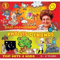 Sing Along with Phyllis and Friends 1