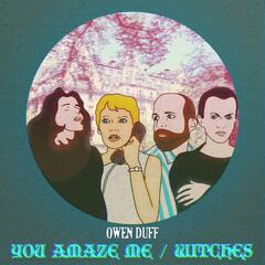 You Amaze Me / Witches