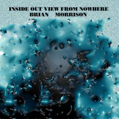 Inside out View from Nowhere