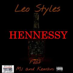 Hennessy (feat. M 1 & Kemani)
