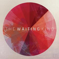 The Waiting Kind - EP