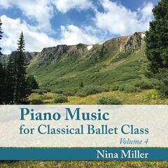 Piano Music for Classical Ballet Class, Vol. 4