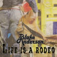 Life Is a Rodeo