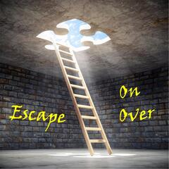 Escape on Over