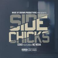 Side Chicks (feat. Mz Nisha)