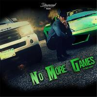 No More Games  (feat. Big Curt)